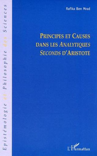 Couverture Principes et causes dans les Analytiques Seconds d'Aristote