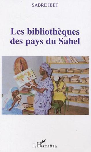 Couverture Les bibliothèques des pays du Sahel