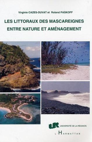 Couverture Les littoraux des Mascareignes entre nature et aménagement