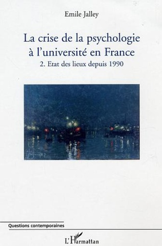 Couverture La crise de la psychologie à l'université en France