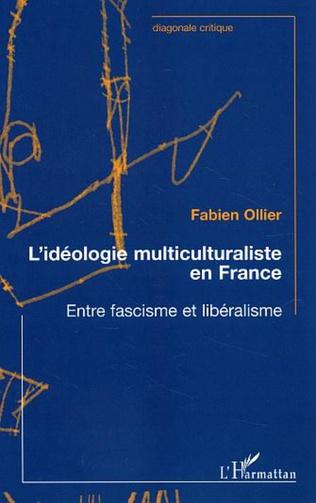 Couverture L'idéologie multiculturaliste en France