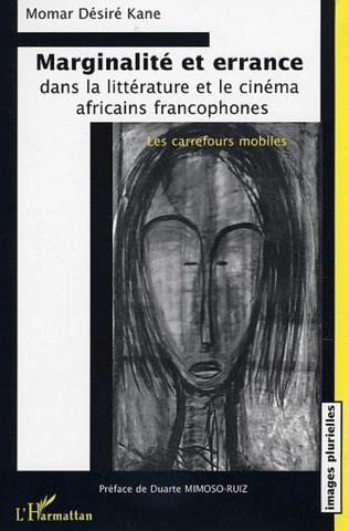 Couverture Marginalité et errance dans la littérature et le cinéma africains francophones