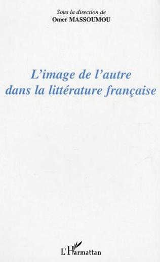 Couverture L'image de l'autre dans la littérature française