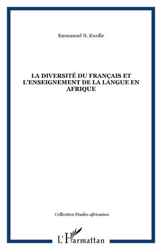 Couverture La diversité du français et l'enseignement de la langue en Afrique