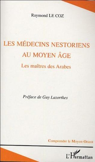 Couverture Les médecins nestoriens au Moyen-Age