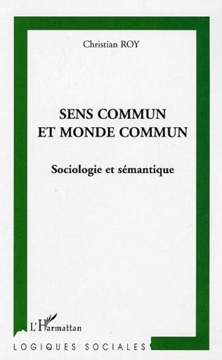 Couverture Sens commun et monde commun