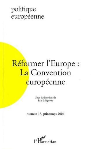 Couverture Réformer l'Europe : la Convention européenne