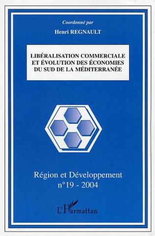 Couverture Libéralisation commerciale et évolution des économies du sud de la Méditerranée