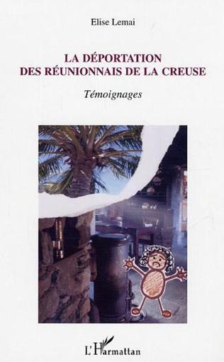 Couverture La déportation des Réunionnais de la Creuse