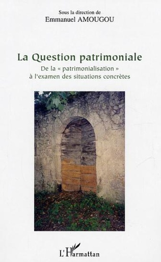 Couverture La Question patrimoniale
