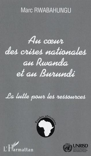 Couverture Au cœur des crises nationales au Rwanda et au Burundi