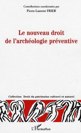 Couverture Le nouveau droit de l'archéologie préventive