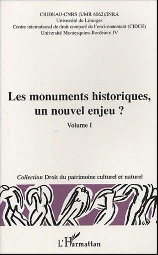 Couverture Les monuments historiques, un nouvel enjeu ?