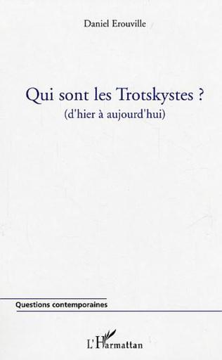 Couverture Qui sont les Trotskystes