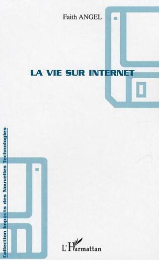 Couverture La vie sur internet