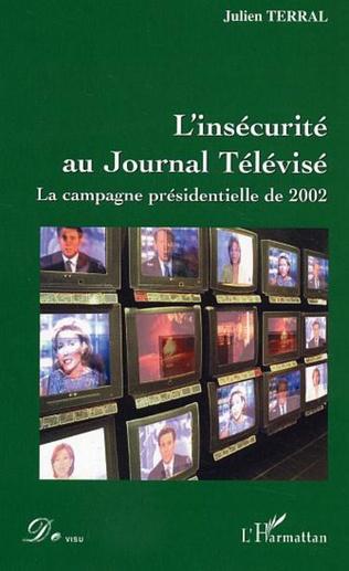 Couverture L'insécurité au Journal Télévisé