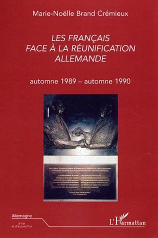 Couverture Les Français face à la réunification allemande