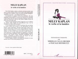 Couverture Nelly Kaplan le verbe et la lumière