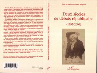 Couverture Deux siècles de débats républicains (1792-2004)
