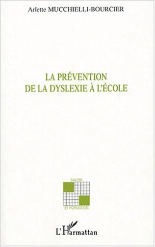 Couverture La prévention de la dyslexie à l'école