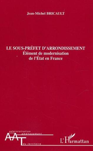 Couverture Le sous-préfet d'arrondissement
