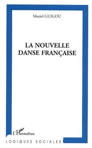 Couverture La nouvelle danse française