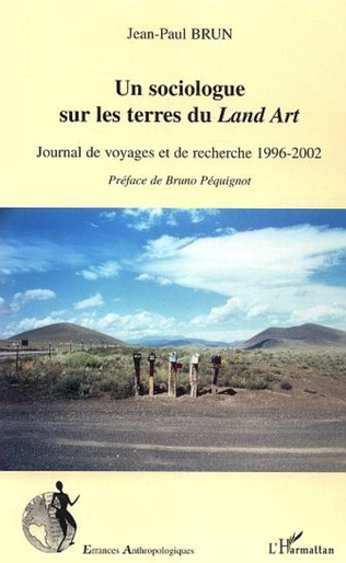 Couverture Un sociologue sur les terres du Land Art