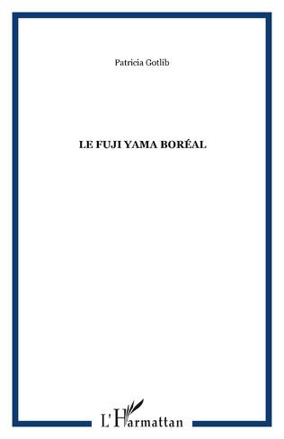 Couverture Le Fuji Yama boréal