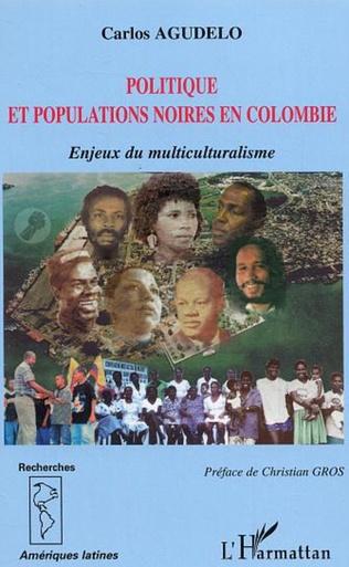 Couverture Politique et populations noires en Colombie