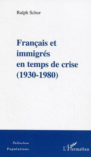 Couverture Français et immigrés en temps de crise