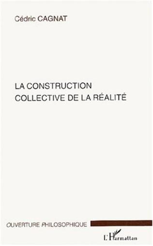 Couverture La construction collective de la réalité