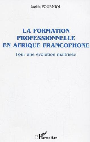 Couverture La formation professionnelle en Afrique francophone