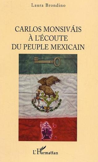Couverture Carlos Monsivais à l'écoute du peuple mexicain