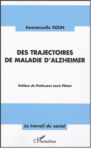 Couverture Des trajectoires de maladie d'Alzheimer