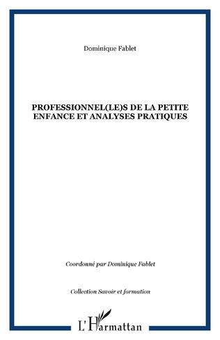 Couverture Professionnel(le)s de la petite enfance et analyses pratiques