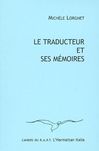 Couverture Le traducteur et ses mémoires