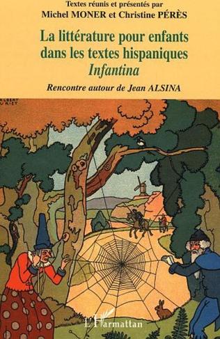 Couverture La littérature pour enfants dans les textes hispaniques