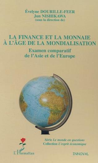 Couverture La finance et la monnaie à l'âge de la mondialisation