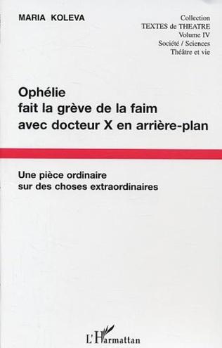 Couverture Ophélie fait la grève de la faim avec docteur X en arrière plan