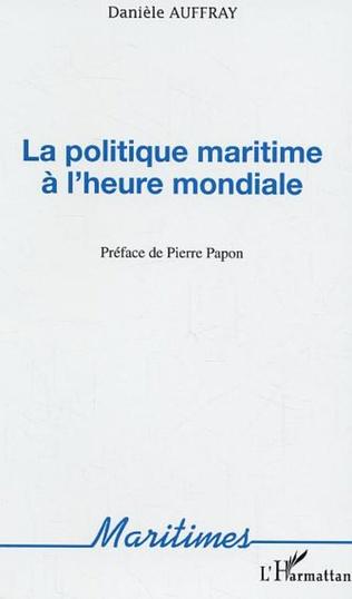 Couverture La politique maritime à l'heure mondiale