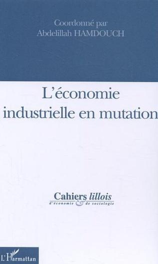Couverture L'économie industrielle en mutation (n°43-44)