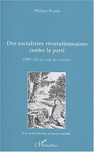 Couverture Des socialistes révolutionnaires contre le parti