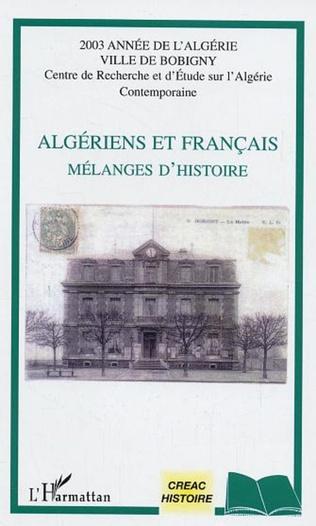 Couverture Algériens et français mélanges d'histoire