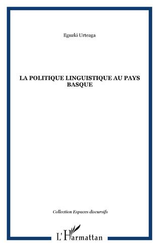 Couverture La politique linguistique au Pays Basque
