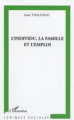 Couverture L'individu, la famille et l'emploi