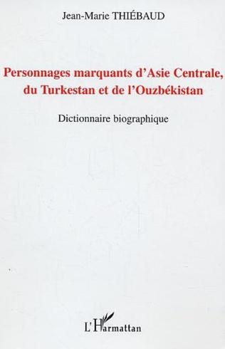 Couverture Personnages marquants d'Asie centrale, du Turkestan et de l'Ouzbékistan