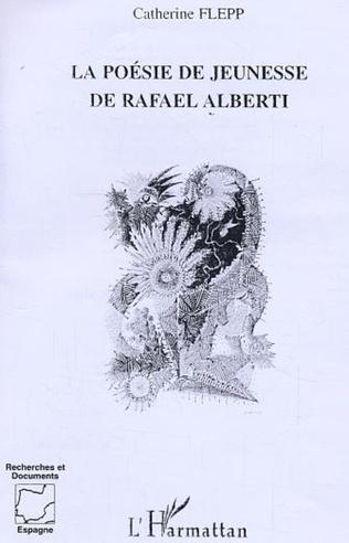 Couverture la poésie de jeunesse de Rafaël Alberti