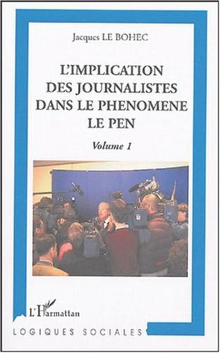 Couverture L'implication des journalistes dans le phénomène Le Pen