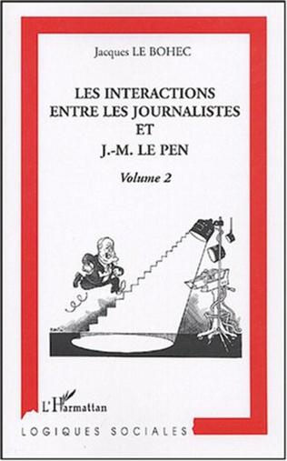 Couverture Les interactions entre les journalistes et J.-M. Le Pen