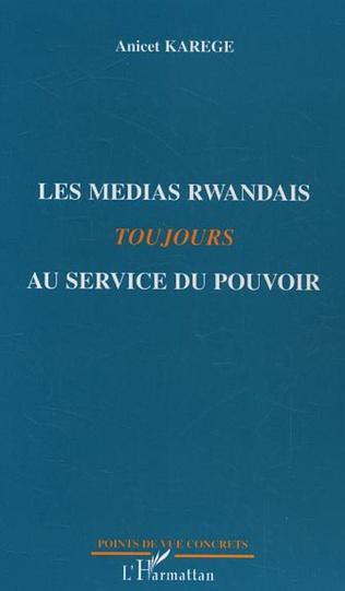 Couverture Les médias rwandais toujours au service du pouvoir